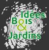 Idées Bois et Jardins